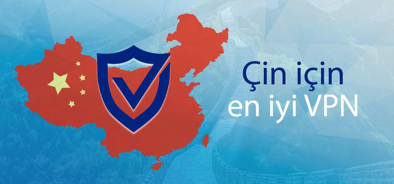 Çin için en iyi VPN