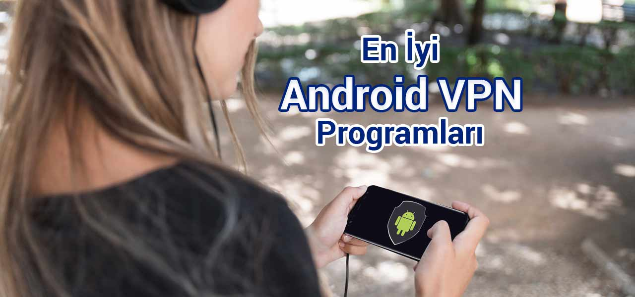 en iyi vpn android