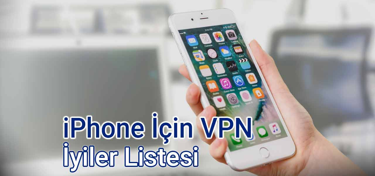 iphone icin vpn programi